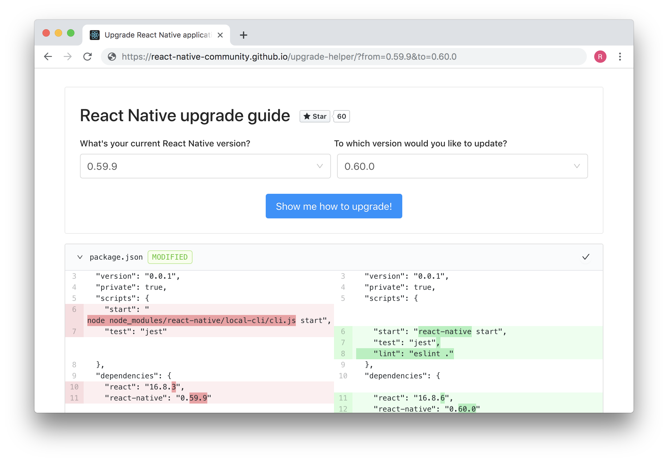 Upgrade Helper cleanly and easily shows the changes needed to migrate to a different version of React Native